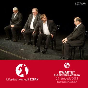 Kwartet dla czterech aktorów – spektakl finałowy SZPAKa!